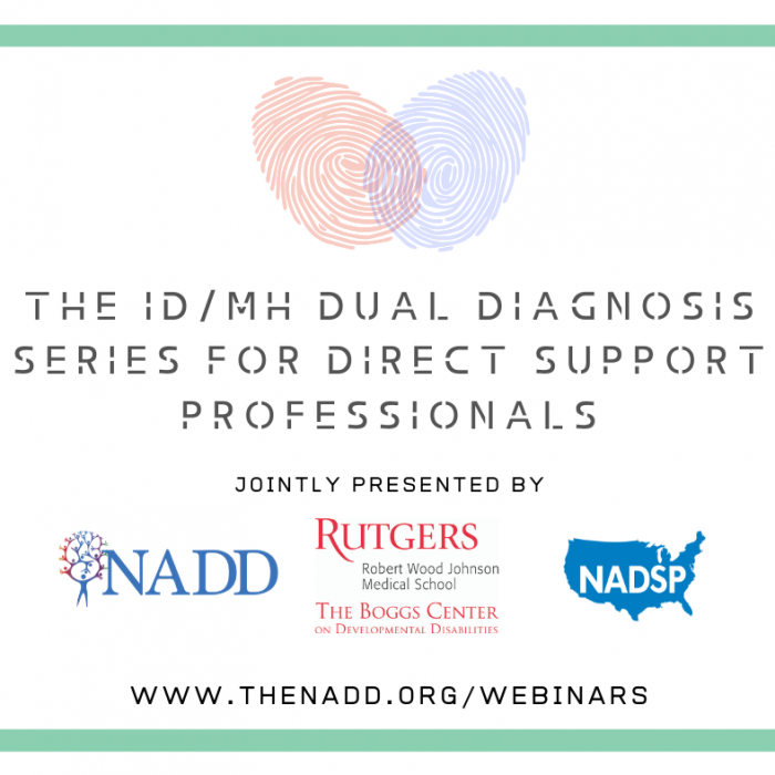 ID/MH Dual Diagnosis Webinar Series for Direct Support Professionals